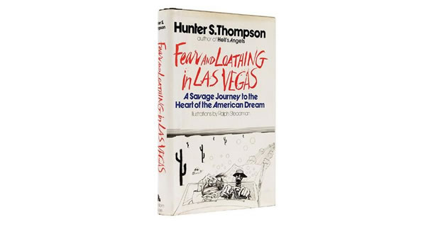 Fear and Loathing in Las Vegas – Hunter S. Thompson