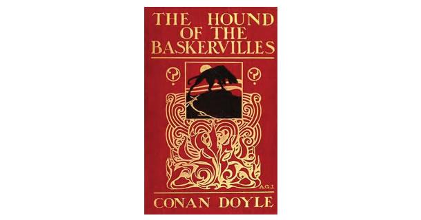 The Hound of the Baskervilles – Arthur Conan Doyle