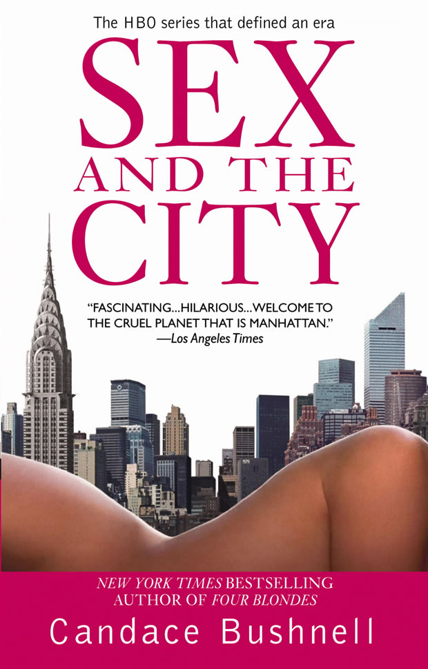 Sex and the City – Candace Bushnell