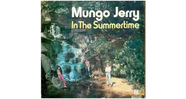 In the Summertime – Mungo Jerry