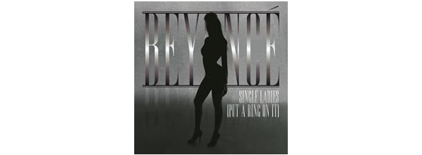 Single Ladies (Put a Ring on It) – Beyonce