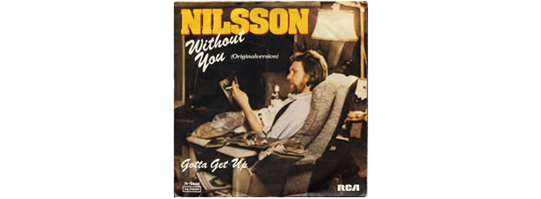 Without You – Harry Nilsson