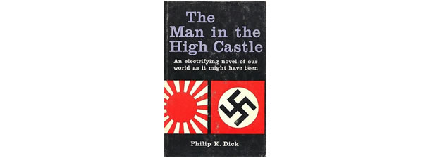 The Man in the High Castle – Philip K. Dick