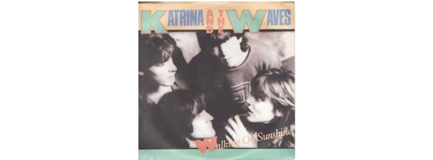 Walking on Sunshine – Katrina and the Waves