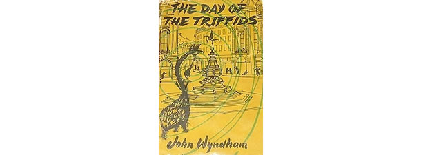 The Day of the Triffids – John Wyndham